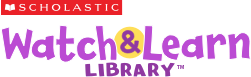 Scholastic Watch & Learn